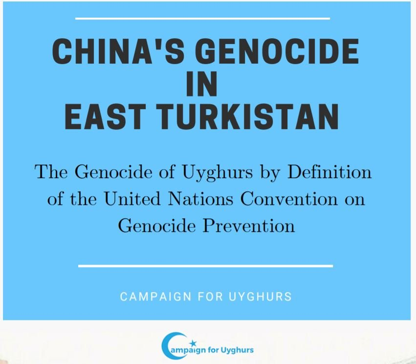 China's Genocide in East Turkistan: The Genocide of Uyghurs by Definition of the United Nations Convention on Genocide Prevention